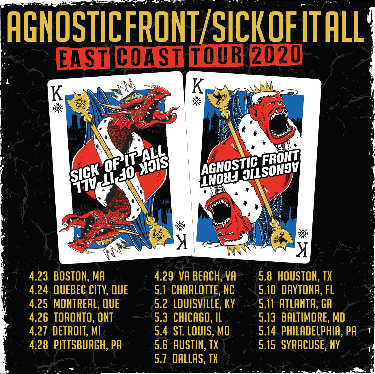 2020 East Coast co-headline tour with Agnostic Front